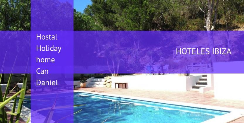 Hostal Holiday home Can Daniel reservas
