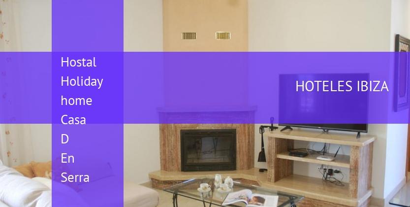 Hostal Holiday home Casa D En Serra barato