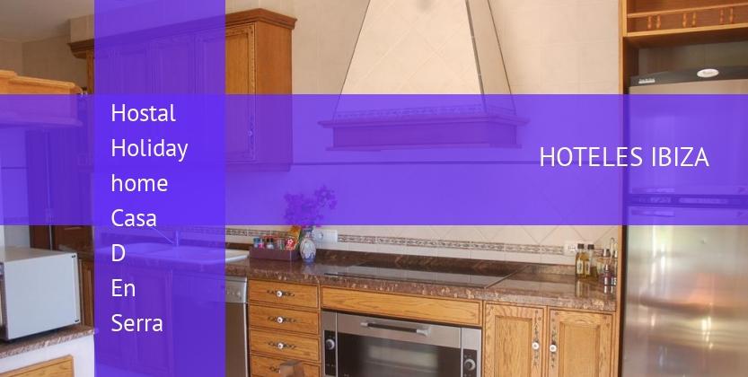 Hostal Holiday home Casa D En Serra baratos