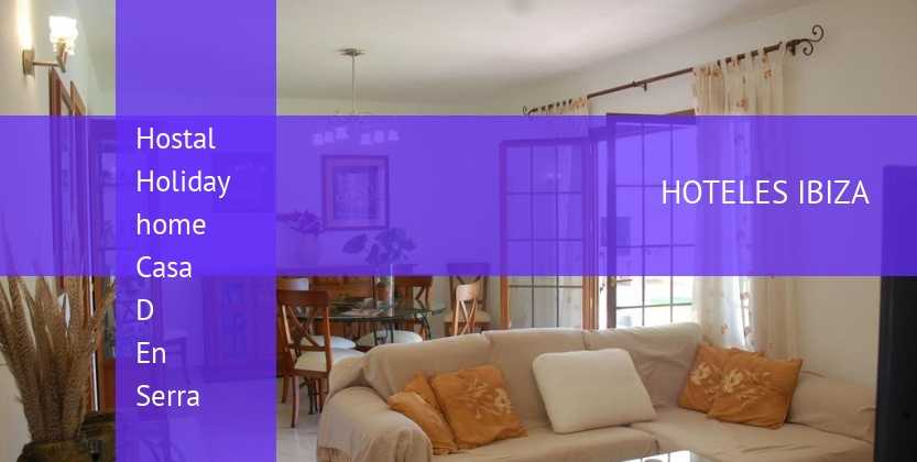 Hostal Holiday home Casa D En Serra reservas
