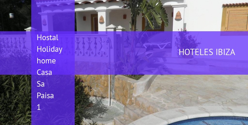Hostal Holiday home Casa Sa Paisa 1 reservas