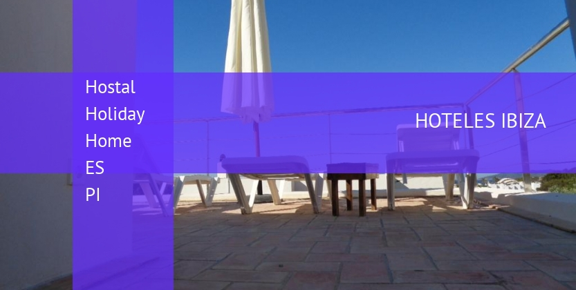 Hostal Holiday Home ES PI barato