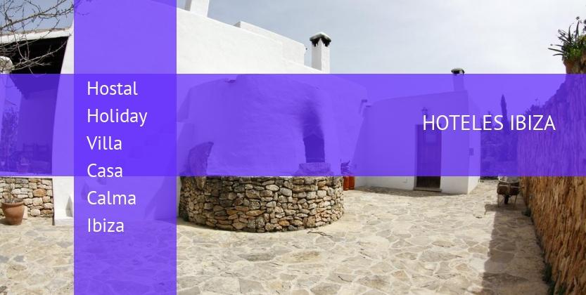 Hostal Holiday Villa Casa Calma Ibiza reservas