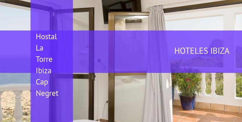 Hostal La Torre Ibiza Cap Negret barato