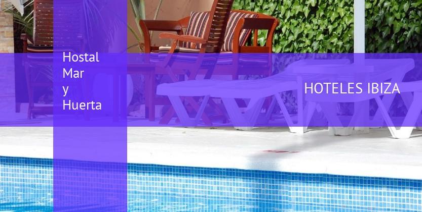 Hostal Hostal Mar y Huerta