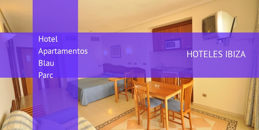 Hotel Apartamentos Blau Parc baratos