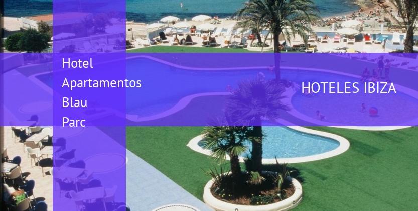 Hotel Apartamentos Blau Parc booking
