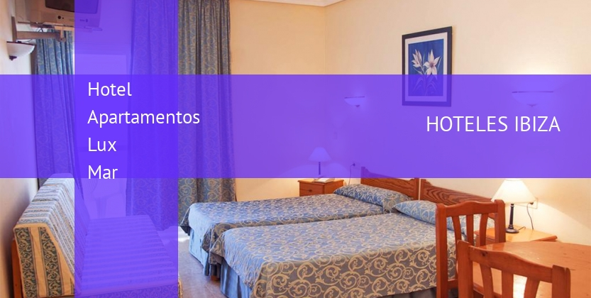 Hotel Apartamentos Lux Mar baratos