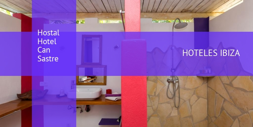 Hostal Hotel Can Sastre opiniones