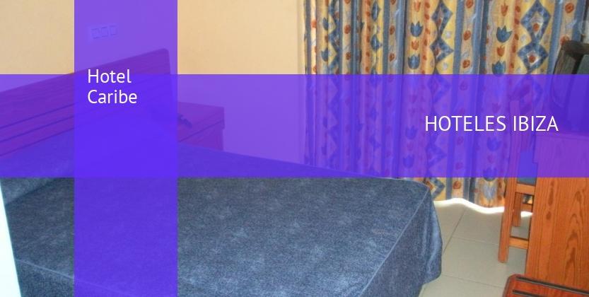 Hotel Caribe reverva