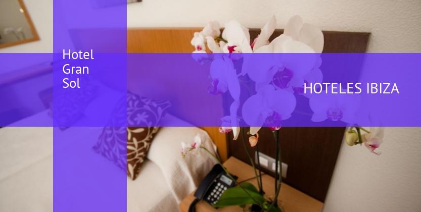 Hotel Gran Sol reverva