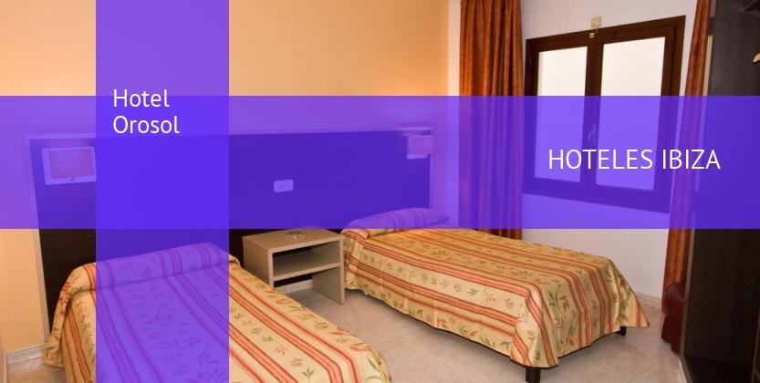 Hotel Orosol baratos