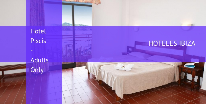 Hotel Piscis - Adults Only baratos