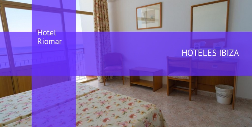 Hotel Riomar baratos