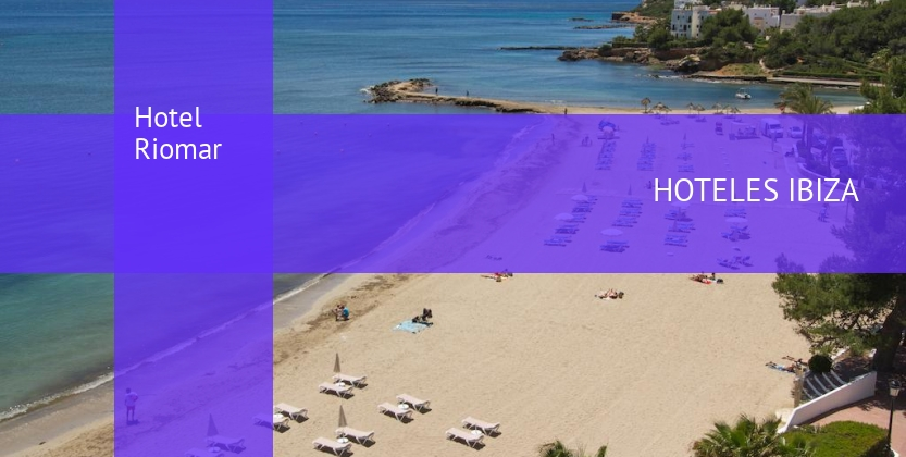 Hotel Riomar reverva
