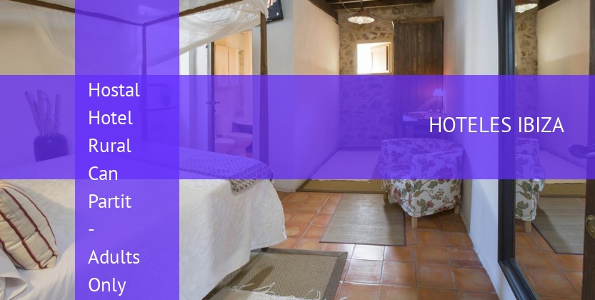 Hostal Hotel Rural Can Partit - Adults Only barato