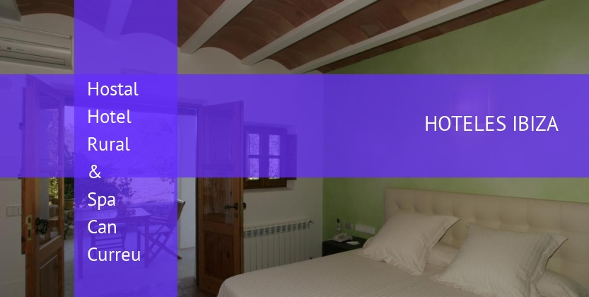 Hostal Hotel Rural & Spa Can Curreu barato