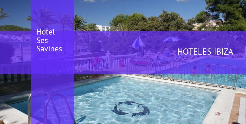Hotel Ses Savines opiniones