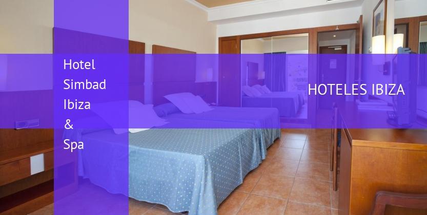 Hotel Simbad Ibiza & Spa reservas