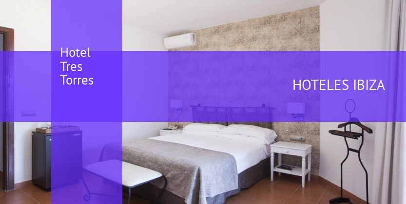 Hotel Tres Torres booking