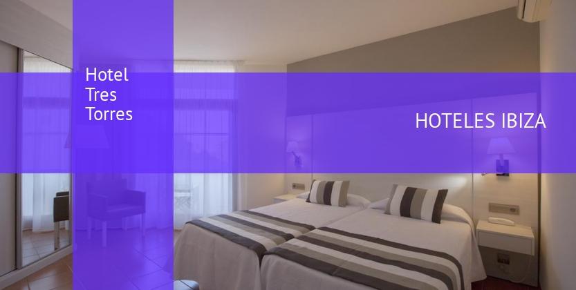 Hotel Tres Torres opiniones