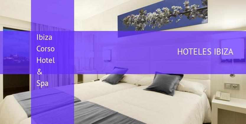Ibiza Corso Hotel & Spa reverva
