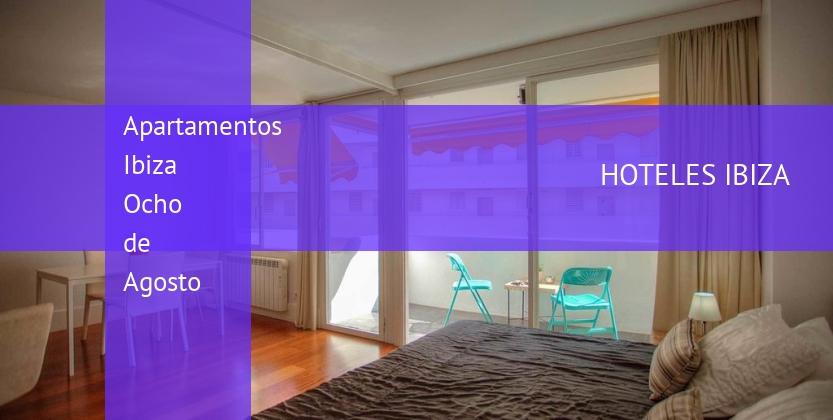 Apartamentos Ibiza Ocho de Agosto baratos