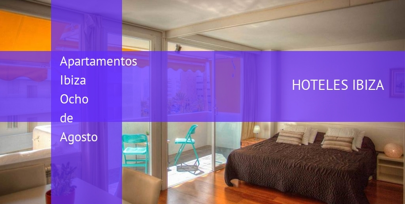 Apartamentos Ibiza Ocho de Agosto booking