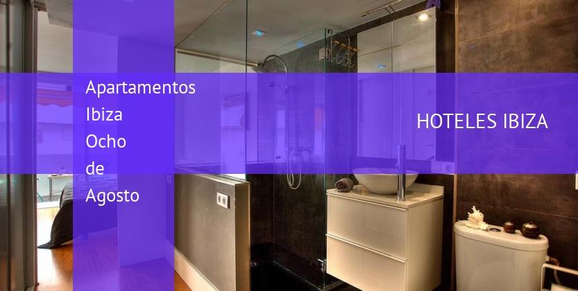 Apartamentos Ibiza Ocho de Agosto reservas
