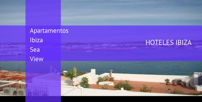 Apartamentos Ibiza Sea View booking