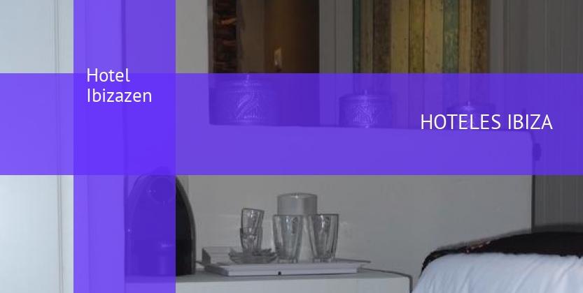 Hotel Ibizazen opiniones