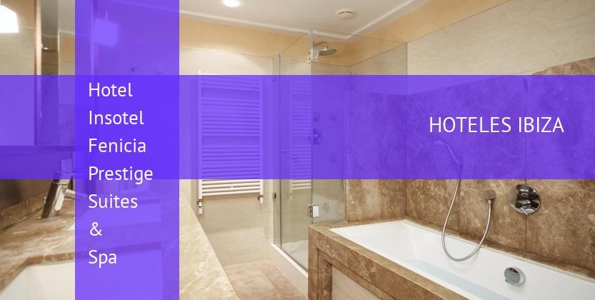 Hotel Insotel Fenicia Prestige Suites & Spa barato