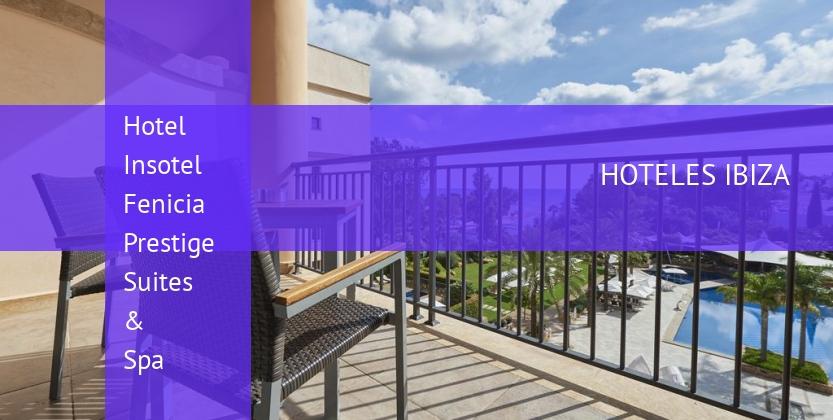 Hotel Insotel Fenicia Prestige Suites & Spa baratos