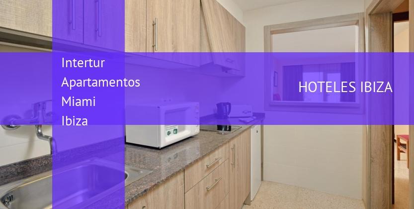 Intertur Apartamentos Miami Ibiza baratos