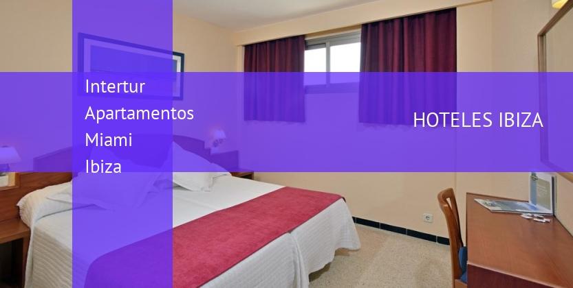 Intertur Apartamentos Miami Ibiza booking