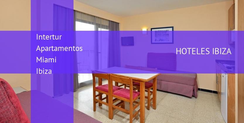 Intertur Apartamentos Miami Ibiza reservas