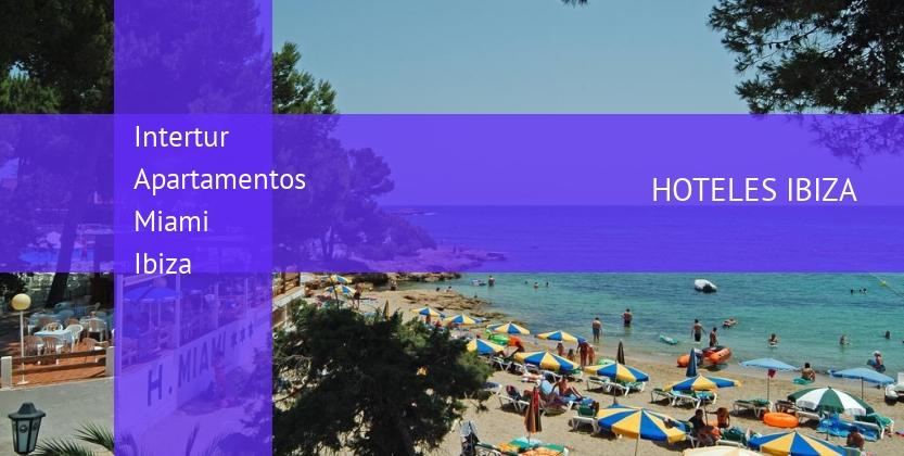 Intertur Apartamentos Miami Ibiza reverva