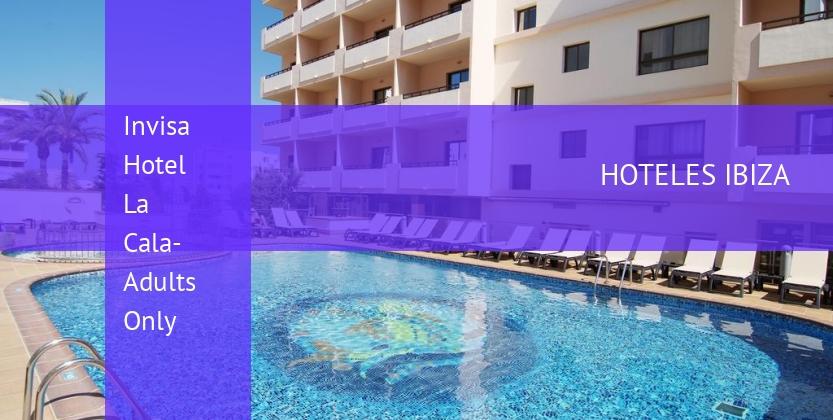 Hotel Invisa Hotel La Cala- Adults Only