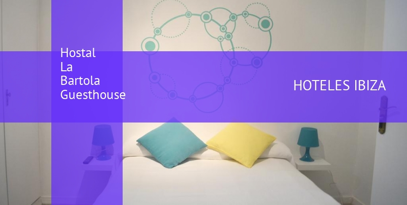 Hostal La Bartola Guesthouse booking