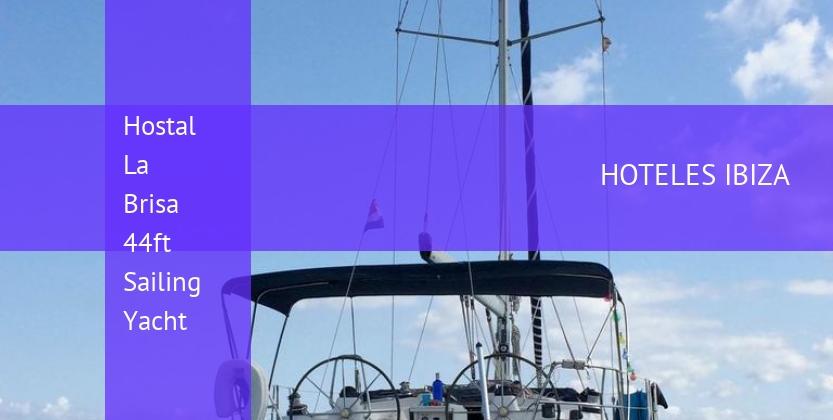 Hostal La Brisa 44ft Sailing Yacht reservas