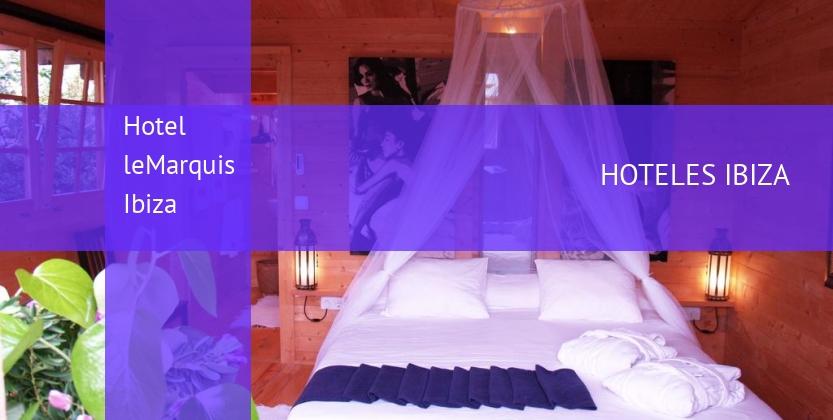 Hotel leMarquis Ibiza opiniones