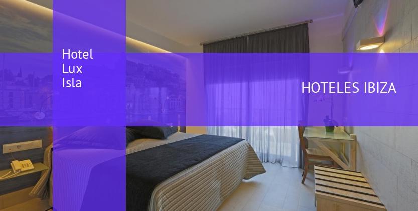 Hotel Lux Isla reservas