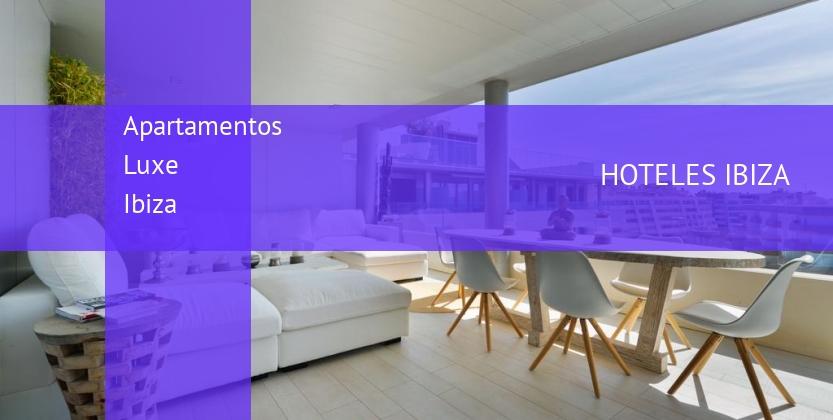 Apartamentos Luxe Ibiza barato