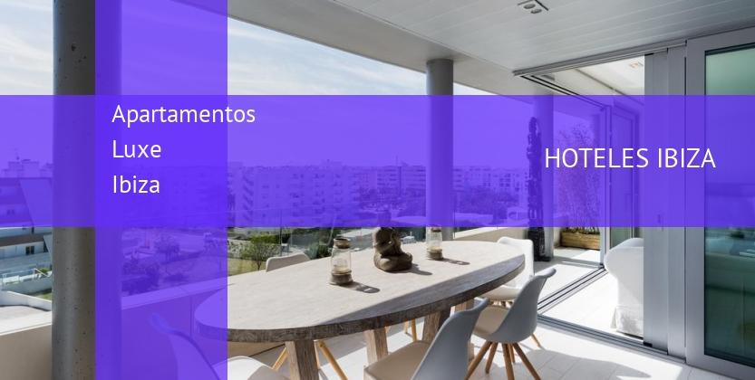 Apartamentos Luxe Ibiza baratos