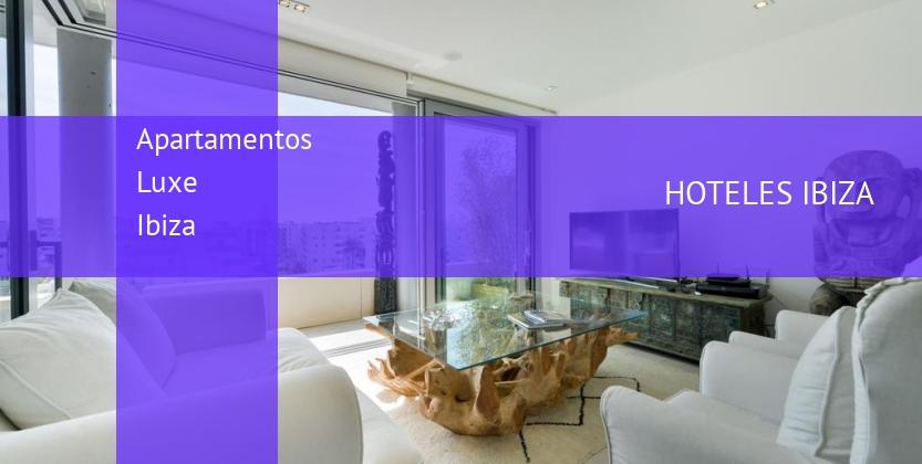 Apartamentos Luxe Ibiza reservas