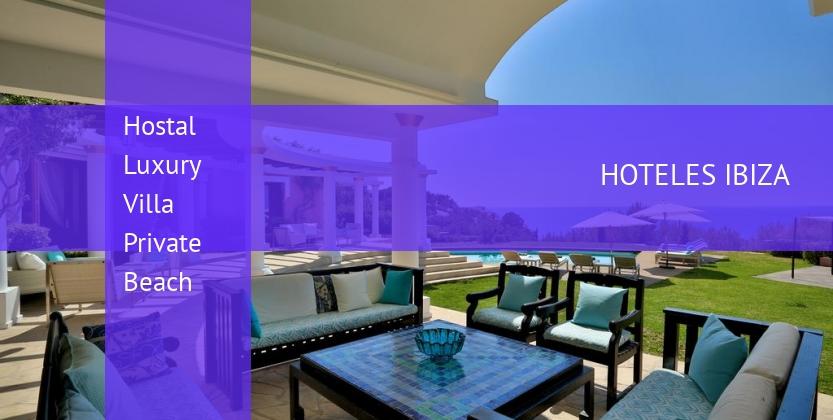 Hostal Luxury Villa Private Beach baratos