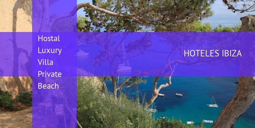 Hostal Luxury Villa Private Beach reservas