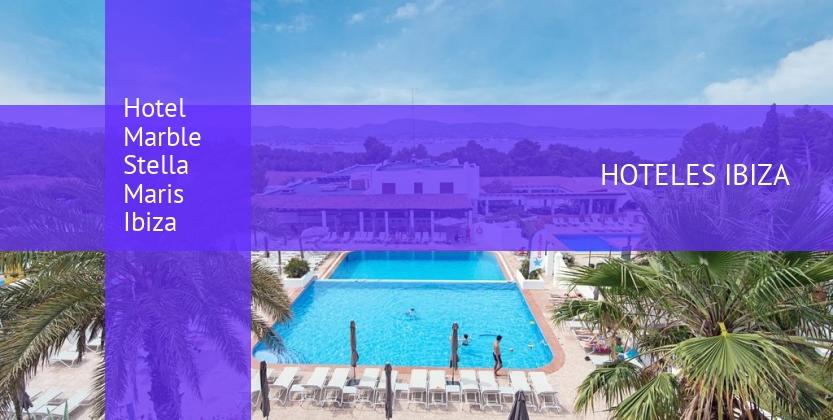 Hotel Marble Stella Maris Ibiza