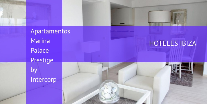 Apartamentos Marina Palace Prestige by Intercorp opiniones