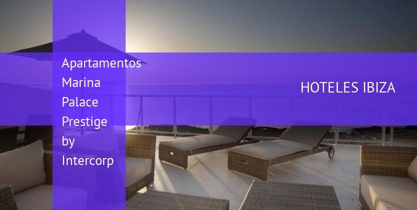 Apartamentos Marina Palace Prestige by Intercorp reservas